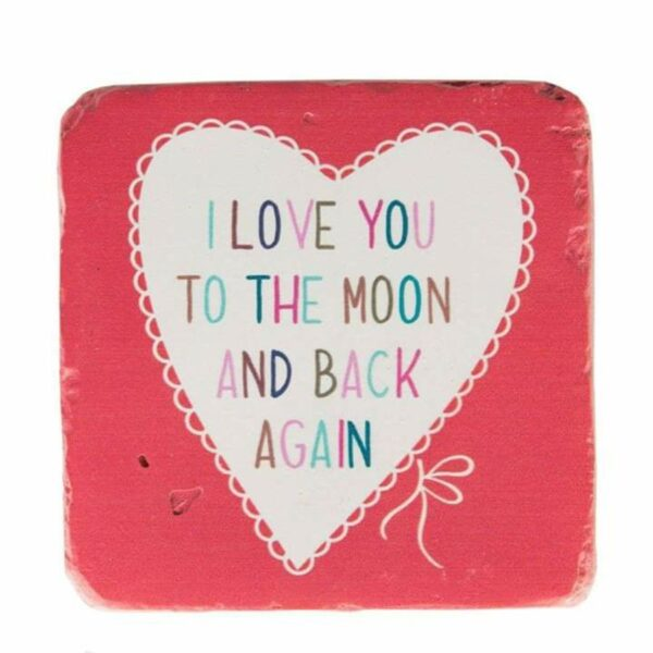 I Love You To The Moon Lovely Sayings Coaster