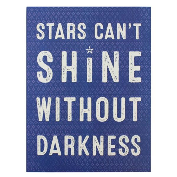 Stars Can't Shine Blue Large Wooden Sign
