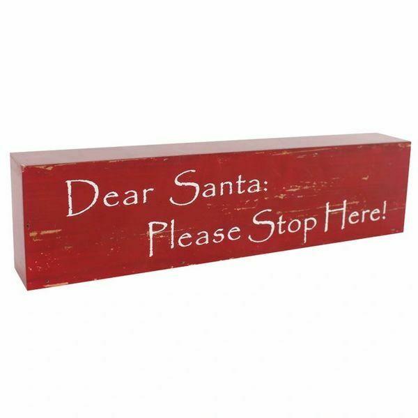 Dear Santa Please Stop Here