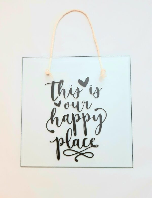 This is our happy place glass plaque